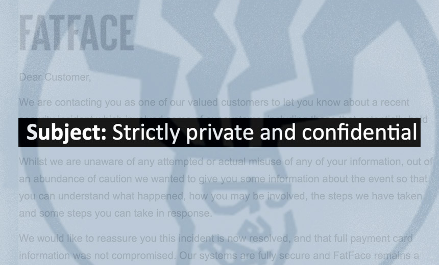 Fat Face's 'Strictly Private' Data Breach Notification