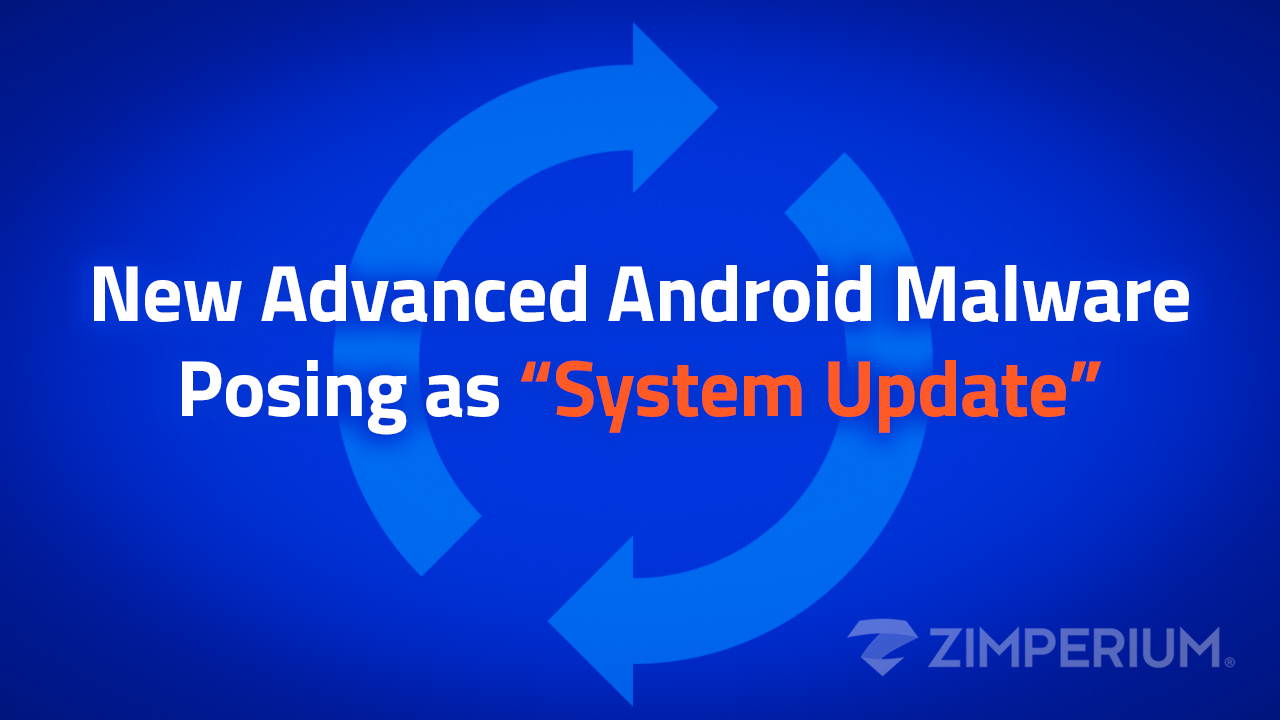 """New Advanced Android Malware Posing as """"System Update"""""""